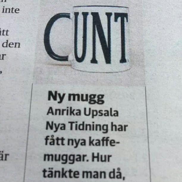 Hahaha, vafan? #UNT #CUNT #UppsalaNyaTidning #Mug